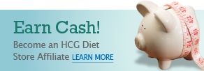 Earn Cash! Become an HCG Diet Store Affiliate. Learn More.